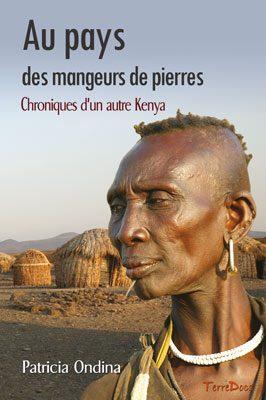 Livre Au pays des mangeurs de pierres, chroniques d'un autre Kenya
